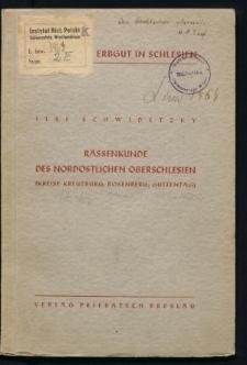 Rassenkunde des nordöstlichen Oberschlesien (Kreise Kreuzburg, Rosenberg, Guttentag)