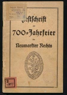 Festschrift zur 700- Jahrfeier des Neumarkter Rechts (1235-1935)