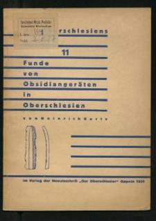 Funde von Obsidiangeräten in Oberschlesien. Handelsbeziehungen Oberschlesiens in urgeschichtlicher Zeit