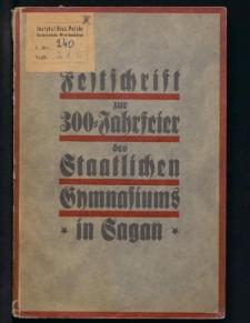 Die Saganer Jesuiten und ihr Gymnasium. Zur Dreihundertjahr-Feier des Saganer Gymnasiums