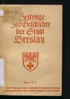 Beitrage zur Geschichte der Stadt Breslau. Neue Folge, Heft 7
