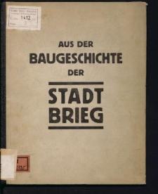 Aus der Baugeschichte der Statd Brieg