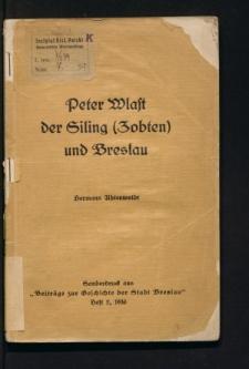 Peter Wlast der Siling (Zobten) und Breslau