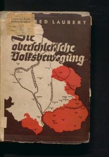 Die oberschlesische Volksbewegung. Beiträge zur Tätigkeit der Vereinigung Heimattreuer Oberschlesier 1918-1921