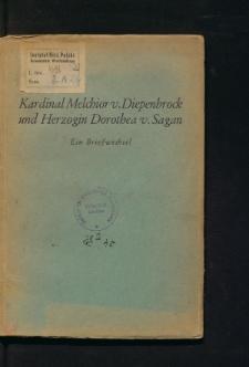 Kardinal Melchior von Diepenbrock und die Herzogin Dorothea von Sagan. Ein Briefwechsel