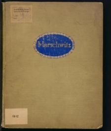 Denkschrift über Marschwitz. Fideikommiss der Familie Schoeller