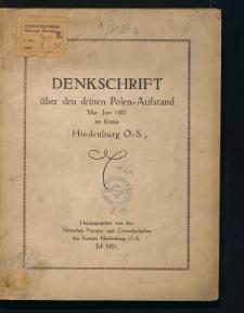 Denkschrift über den dritten Polen-Aufstand, Mai - Juni 1921 im Kreise Hindenburg O.-S.