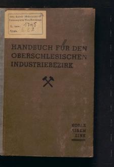 Handbuch für den oberschlesischen Industriebezirk. Kohle, Eisen, Zink. Nach dem Stande vom 1. Oktober 1942