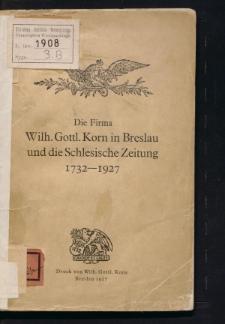 Die Firma Wilh. Gott. Korn in Breslau und die Schlesische Zeitung