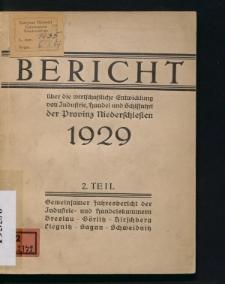 Bericht über die Bericht über die wirtschaftliche Entwicklung von Industrie, Handel und Schiffahrt der Provinz Niederschlesien 1929, Teil 2