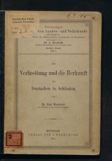 Die Verbreitung und die Herkunft der Deutschen in Schlesien
