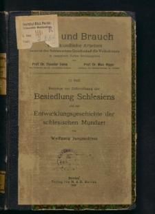 Beiträge zur Erforschung der Besiedlung Schlesiens und zur Entwicklungsgeschichte der schlesischen Mundart