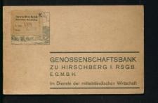 Genossenschaftsbank zu Hirschberg. Eingetragene Genossenschaft mit beschränker Haftpflicht. Bank und Sparkasse des Mittelstandes