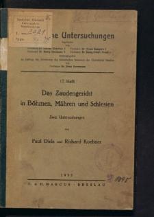 Das Zaudengericht in Böhmen, Mähren und Schlesien. Zwei Untersuchungen