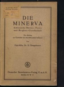 Die Minerva. Schlesische Hütten-, Forst- und Bergbau-Gesellschaft. Ein Beritrag zur Geschichte der oberschlesischen Industrie