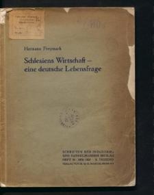 Schlesiens Wirtschaft - eine deutsche Lebensfrage