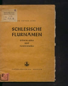 Schlesische Flurnamen Sammlung und Forschung