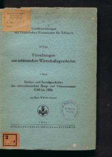 Rechts- und Sozialgeschichte des oberschlesischen Berg- und Hüttenwesens 1740 bis 1806