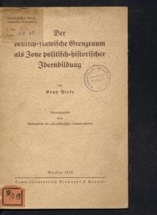 Der deutsch-slawische Grenzraum als Zone politisch-historischer Ideenbildung