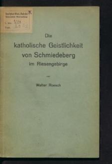 Die katholische Geistlichkeit von Schmiedeberg i. Riesengebirge