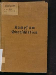 """Kampf um Oberschlesien 1921. Bisher unveröffentlichte Aufzeichnungen des Führers der """"Abteilung v. Killinger"""" genannt """"Sturmkompagnie Koppe"""""""
