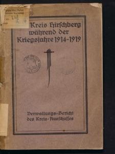 Der Kreis Hirschberg während der Kriegsjahre 1914-1919