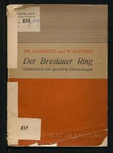 Der Breslauer Ring. Eine geschichtliche Betrachtung,