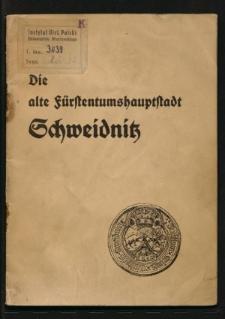 Die alte Fürstentumshauptstadt Schweidnitz
