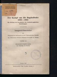 Der Kampf um die Bagdadbahn 1903-1914. Ein Beitrag zur Geschichte der deutsch-englischen Beziehungen