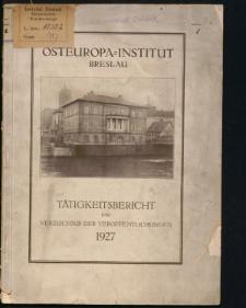 Tätigkeitsbericht und Verzeichnis der Veröffentlichungen 1927