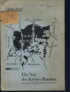 Die Not des Kreises Bunzlau, Regierungsbezirk Liegnitz, Provinz Niederschleschlesien