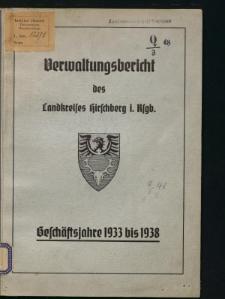 Verwaltungsbericht des Landkreises Hirschberg i. Rsgb. Geschäftsjahre 1933 bis 1938