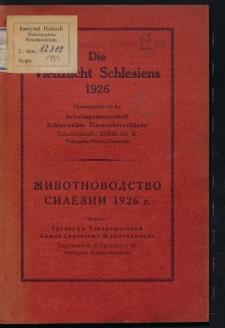 Die Viehzucht Schlesiens 1926 = Životnovodstvo Silezii 1926 g.