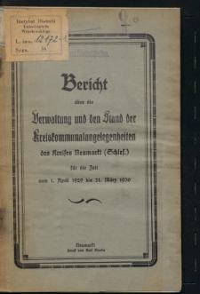 Bericht über die Verwaltung und den Stand der Kreiskommunalangelegenheiten des Kreises Neumarkt (Schles.) für die Zeit vom 1. April 1929 bis 31. März 1930
