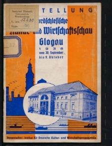 Führer durch die Ausstellung Nordschlesische Kultur- und Wirtschaftsschau, Glogau 1938 vom 30. September - 9. Oktober