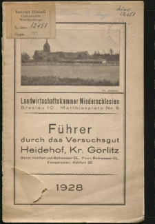 Führer durch die Geflügelzucht-Lehranstalt und das Versuchsgut Heidehof, Kreis Görlitz