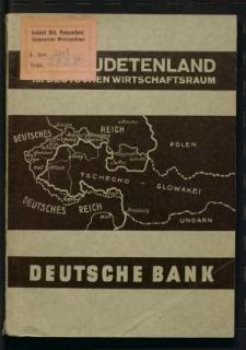 Das Sudetenland im deutschen Wirtschaftsraum