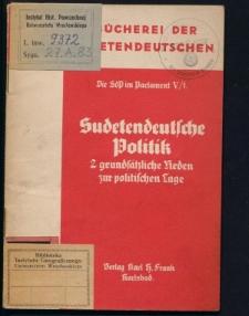 Sudetendeutsche Politik. Zwei grundsätzliche Rede