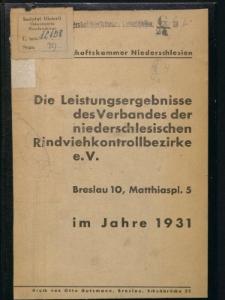Die Leistungsergebnisse des Verbandes der niederschlesischen Rindviehkontrollbezirke e. V., im Jahre 1931