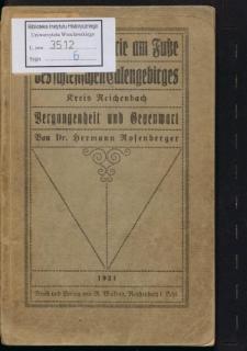 Die Textilindustrie am Fuße des schlesischen Eulengebirges (Kreis Reichenbach). Vergangenheit und Gegenwart
