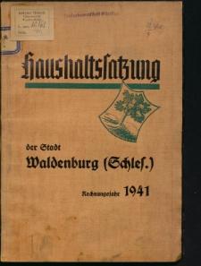 Haushaltssatzung der Stadt Waldenburg (Schles.). Rechnungsjahr 1941
