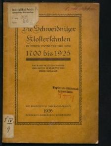 Die Schweidnitzer Klosterschulen in ihrer Entwicklung von 1700 bis 1925. Nach der Kloster-Chronik und Akten bearb. von einer Ursuline
