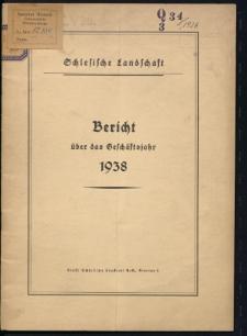 Schlesische Landschaft. Bericht über das Geschäftsjahr 1938