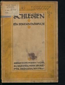 Schlesien. Ein Bekenntnisbuch