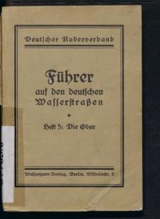 Führer auf den deutschen Wasserstraßen. H. 5, Die Oder