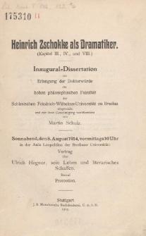 Heinrich Zschokke als Dramatiker : (Kapitel III., IV., und VIII.)