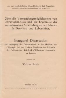 Über die Verwendungsmöglichkeiten von Ultraviolett-Glas und die Ergebnisse der versuchsweisen Anwendung an den Schulen in Derschau und Luboschütz.