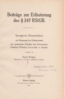 Beiträge zur Erläuterung des § 247 RStGB.