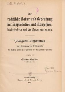 Die rechtliche Natur und Bedeutung der Approbation und Konzession, insbesondere nach der Gewerbeordnung