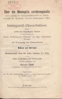 Über die Meningitis cerebrospinalis : nach sechzig im Knappschaftslazarett zu Zabrze während der Epidemie 1904/05 beobachteten Fällen.